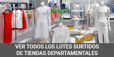 lotes surtidos tiendas departamentales